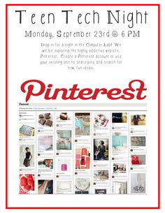 Teen Tech Night - 9.23.13 @ 6 PM Drop in for a night in the computer lab.  We will be exploring Pinterest!