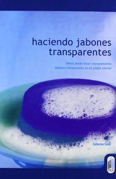 Haciendo Jabones Transparentes (Spanish Edition) by Susan Cavitch http://www.amazon.com/dp/8480196025/ref=cm_sw_r_pi_dp_-B1Oub19S6SYM