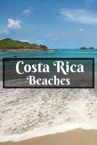 10 Best Beaches in Costa Rica for an Epic Holiday - True Nomads