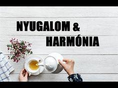TUDATALATTI PROGRAMOZÁS l Nyugalom és harmónia megerősítések - YouTube Youtube, Youtubers, Youtube Movies