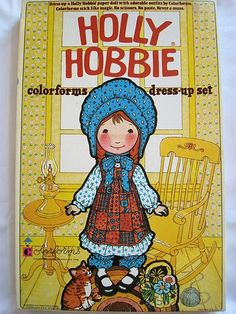Colorforms. I had a Holly Hobbie caftan top I sewed for 4-H in 5th Grade. I sure wish I had the fabric with which to create!