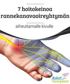 7 hoitokeinoa rannekanavaoireyhtymän aiheuttamalle kivulle  Helpottaaksemme ja ehkäistäksemme rannekanavaoireyhtymän aiheuttamaa kipua, meidän tulee tehdä muutama asia. Tärkeintä on muistaa hyvä ryhti. Mikäli oireyhtymä iskee, tässä on muutamia vinkkejä, jotka auttavat sinua taistelemaan sitä vastaan.