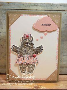 Bear Hugs Valentine Hug Diana Gibbs Stampin' Up! inspired by Carolyn Bennie