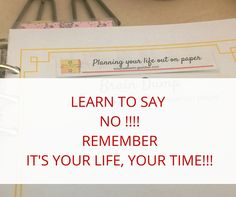 Who runs your life??? | Planning Your Life Out on Paper Learn to say NO