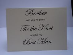 Best Man Card To Ask Your Brother Be A Touching And Loving Keepsake Elegant Quality Is So Important Will