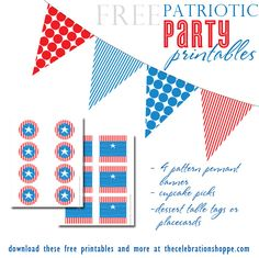 Free Patriotic Party Printables from thecelebrationshoppe.com ~ red white and blue banner, cupcake picks and dessert tags ~ perfect for Memorial Day, July 4th and Labor Day ~ ENJOY!
