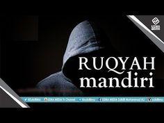RUQYAH MANDIRI BERSAMA UST. ZULKIFLI MUHAMMAD ALI, LC., MA. - YouTube