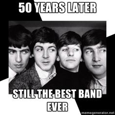 The Beatles Legacy - 50 YEARS LATER STILL THE BEST BAND EVER