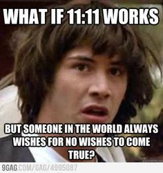 But what if multiple people wish for no wishes to come true? Your conspiracy theory is invalid.