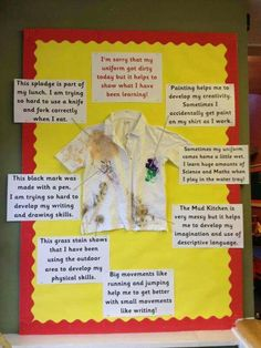 Teaching parents that getting messy doesn't mean that learning didn't take place. Mess = Learning! I will change caption  to shirt instead of uniform for preschool