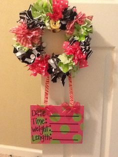 Rag wreath for Savannah made by her Auntie Nicole! Hospital Door Hangers, Baby Door Hangers, Diaper Shower, Little Girl Names, Birth Announcement Girl, Hanging Signs, Baby Love, Baby Baby, Nursery Inspiration