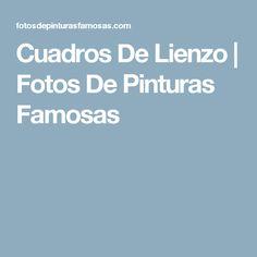 Cuadros De Lienzo | Fotos De Pinturas Famosas