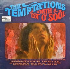 The Temptations – With A Lot O' Soul (TML 11057) (1967)