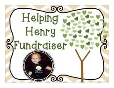 Help Henry!  30 Teachers have joined together and donated well over $100 worth of teaching products for this fundraiser! You can have all of these for your $20 donation to Help Henry! Your donation will go to help Henry's family pay for the numerous plasma transfusions required to help little Henry get well.