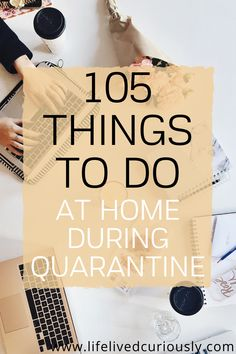 105 Things to Do at Home (That Aren't Netflix) - - Don't let being stuck at home make you stir-crazy and anxious. Be productive and make the time go by faster with these 105 non-Netflix things to do at home! Things To Do Inside, Things To Do At Home, Stuff To Do, Fun Things, Random Things To Do, Learn New Things, Things To Do On A Rainy Day, Crazy Things To Do With Friends, Things To Do Alone