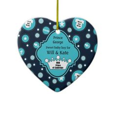 Royal Baby Boy for William and Catherine 2013. Wonderful keepsake gifts that welcome and commemorate the birth of the British Royal Baby Prince George to Prince William and Catherine. A sweet baby boy on July 22, 2013 in Cambridge, England. It has the time and weight included on the back of this keepsake ceramic ornament.