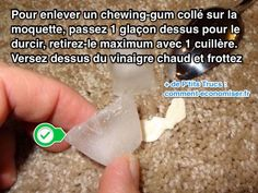 L'Astuce Pour Enlever un Chewing-Gum Collé Sur la Moquette SANS FROTTER.