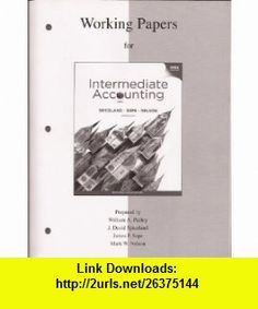Working Papers to accompany Intermediate Accounting (9780077328894) J. David Spiceland, James Sepe, Mark Nelson, Lawrence Tomassini , ISBN-10: 0077328892  , ISBN-13: 978-0077328894 ,  , tutorials , pdf , ebook , torrent , downloads , rapidshare , filesonic , hotfile , megaupload , fileserve