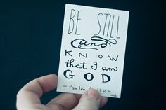 Be Still And Know That I Am God - Typography by heytheredesign, $5.00