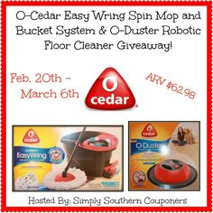 Enter to Win an O-Cedar Easy Wring Spin Mop and Bucket System and O-Duster Robotic Floor Cleaner Giveaway Ends March 6 2014