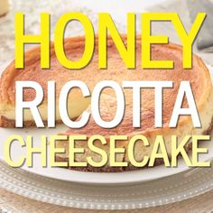 Giada's Honey Ricotta Cheesecake is as easy as pie -- but so much better! The cheese mixture is blended with honey and orange zest to create a flavorful filling which is then topped on a biscotti crust.