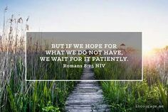 Help me to be patient Lord