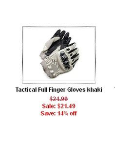 14% off ($21.49 + free shipping) on tactical gloves