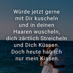 Would now like to cuddle with you and whisper in your hair, tenderly . - Gedanken/Zitate - The Stylish Quotes New Quotes, Happy Quotes, Love Quotes, Funny Quotes, Mind Tricks, Thats The Way, Healthy Snacks For Kids, Continue Reading, Good Night