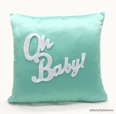 Oh Baby Mint And White Pillow Cover. Children by RaineStyleHome