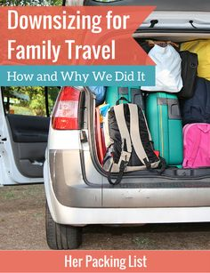Downsizing for Family Travel: Why and How We Did It
