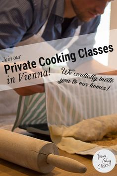Join our private cooking classes in Vienna! Vienna Austria, Upcoming Events, Cooking Classes, Things To Do, Join, The Incredibles, How To Plan, Foodies, Europe