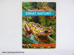 http://czymzajacmalucha.pl/ksiazka/332-niezwykle-fakty-swiat-natury-czyli-ruszamy-z-nowym-projektem-blogowym-przyroda-pod-lupa.html
