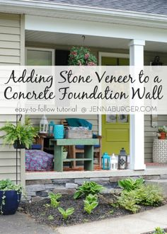 #DIY Tutorial for Adding a Stone Veneer to a Concrete Foundation Wall: Give a bare, untreated foundation wall a finished look with an affordable stone facing! Easy-to-Follow tutorial @ www.jennaburger.com  #DIY Tutorial for Adding a Stone Veneer to a Concrete Foundation Wall: Give a bare, untreated foundation wall a finished look with an affordable stone facing! Easy-to-Follow tutorial @ www.jennaburger.com