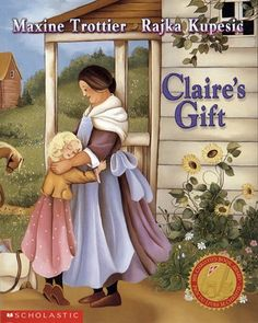 Book referral by Mrs. Claire's Gift by Maxine Trottier Illustrated by Rajka Kupesic This story of the evolving friendship between Claire and her Tante Marie is one of the most heart-warming of that wonderful Canadian author, Maxine Trottier. Social Studies Curriculum, Social Studies Activities, Teaching Social Studies, Learning Resources, Values Education, Kids Education, Picture Story Books, Canadian Culture, Text Evidence