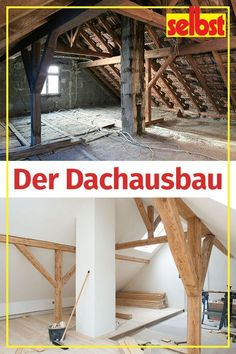 Dachausbau Everything home improvement over the you must know here … planning, costs, insulation requirements >> Attic Renovation, Attic Remodel, Attic Rooms, Attic Spaces, Cheap Home Decor, Diy Home Decor, Roof Decoration, Roof Extension, Small Attics