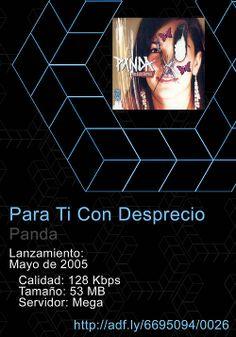 """0026. #ParaTi con #Desprecio - #Panda Tracklist: 01 - #Reflexiones de una #Mente #Perturbada  02 - Disculpa Los Malos #Pensamientos  ... 15 - Porque #Todavia #Podemos Decir """"#UnaVezMas"""" http://adf.ly/6695094/0026"""
