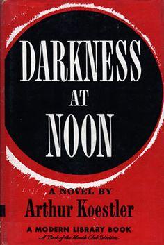 Google Image Result for darkness at noon by arthur koestler