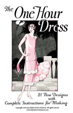 1920s Make a FLAPPER DRESS in 1 Hour 1925 Frocks Roaring 20w Glamor Fashions DIY Reenactor Seamstress Guide