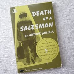 the fall of willy loman in arthur millers death of a salesman 'death of a salesman' is a play by arthur miller from 1949 the play shows the life of willy loman a saleman in his 60's worked most fo his life on the road.