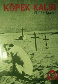 Mihail Bulgakov - Köpek Kalbi