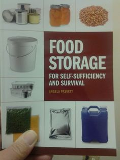 Food Storage for Self-Sufficiency & Survival by Angela Paskett | Survival Weekly | #prepbloggers #foodstorage #bookreview