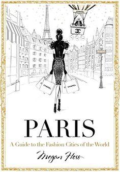 Paris: A Guide to the Fashion Cities of the World by Mega... https://www.amazon.com/dp/1743792476/ref=cm_sw_r_pi_dp_x_Y6ezyb4RCQNDJ