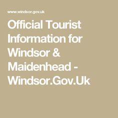 Official Tourist Information for Windsor & Maidenhead - Windsor.Gov.Uk