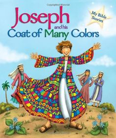 Joseph and his Coat of Many Colors (My Bible Stories) by Sasha Morton ...