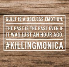 #KillingMonica