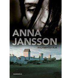 Anna Jansson: Hylynryöstäjä Literature, Anna, Reading, Books, Movies, Movie Posters, Literatura, Libros, Films
