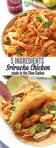 This shredded Slow Cooker Sriracha Chicken recipe uses only 5 ingredients. It can be used in a variety of ways from tacos to pizza topping.
