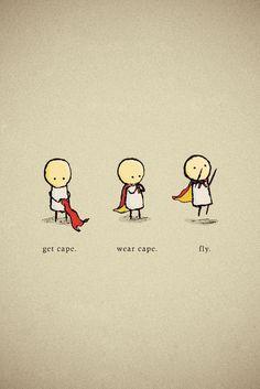 How to be a superhero.
