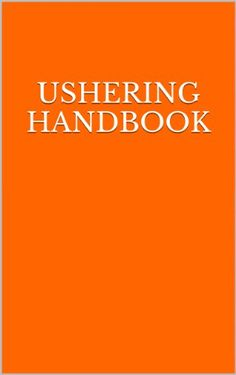 Ushering Handbook This is a complete step by step manual on creating, structuring, and training your usher team for any church. Worship Leader, Jesus Saves, My Father, Suits For Women, Ministry, Event Planning, Christianity, Leadership, Kindle