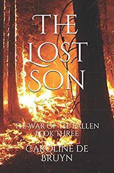 The Lost Son: The War of the Fallen Book Three: de Bruyn, Caroline: 9798553536350: Amazon.com: Books Book Club Books, New Books, Fallen Book, First Video, Invite Your Friends, Kindle App, Love Book, Book Recommendations, Third